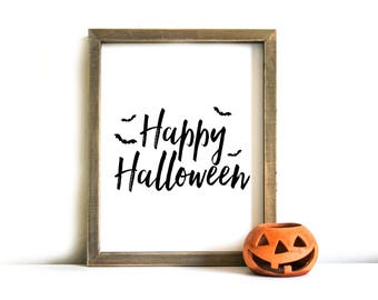 Halloween Printable Sign - Halloween Wall Art, Printable Art, Halloween, Happy Halloween, Halloween Decor, Halloween Printable Art