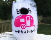 Funny Wine Glass, Personalized Wine Glass, Custom Wine Glass, Camping Gift, Camper Gift, Love to Camp, RV Gift, Gift for Friend, Outdoors