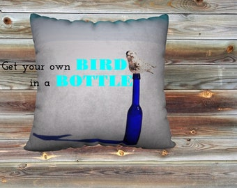 "Bird on a Bottle - 22""x22"" Pillow"