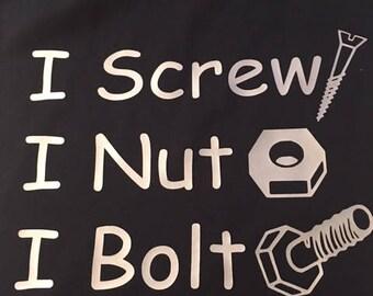 I Screw, I Nut, I Bolt