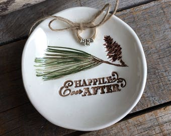"Rustic Pine Ring Dish, Romantic ring bearer bowl,  romantic Ring Dish, romantic Quote ""Happily ever after"""