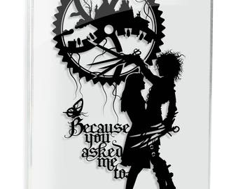 Edward Scissorhands Papercut Tim Burton Johnny Depp Movie Quote Geek Gift Goth Anniversary Gift Wedding Gift Dark Art Horror Art Love Art
