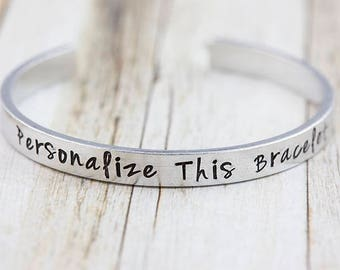 Customizable silver bracelet, personalized cuff bangle, select your wording, personalized jewelry, hand stamped gift