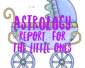 Astrology Report for your child or baby