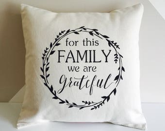 Farmhouse Grateful Family pillow cover