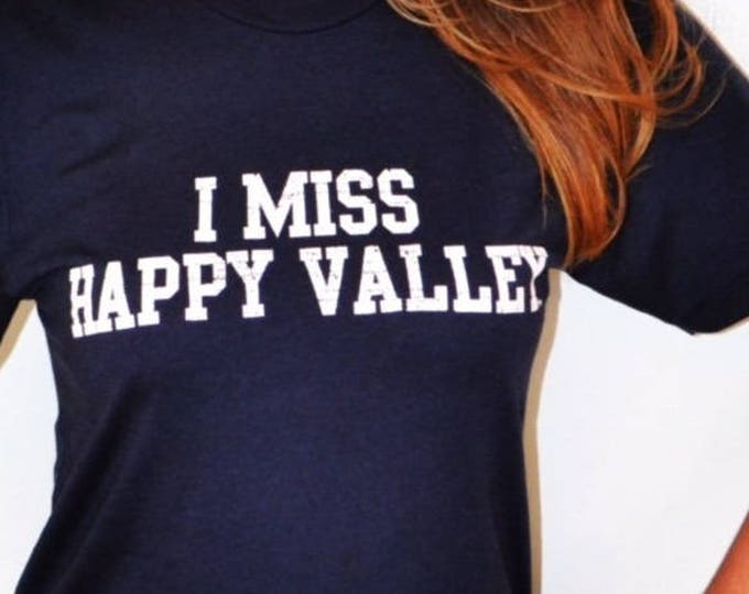 I MISS HAPPY Valley