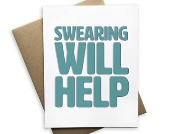 Swearing Will Help Notecard, blank card, folded card, Encouragement, go girl, you got this, hustle