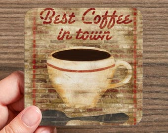 Best Coffee in Town Drink Coasters  (4 coasters in a set)