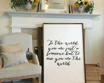 Quote Farmhouse Sign