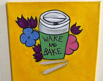 12x12 Wake and Bake Painting by Visinequeen
