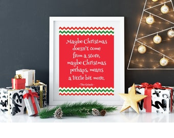 """CHRISTMAS MEANS MORE Grinch Seuss Quote 8x10"""" Printable Wall Art Print Xmas Holidays Suess Table Home Decor Instant Download"""