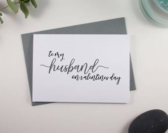 To my Husband on Valentines Day Card // Grey and Black // Script Design