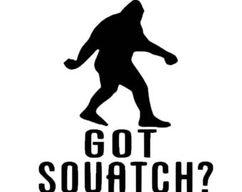 Bigfoot Decal | Got Sasquatch Decal | Bigfoot Vinyl Decal | Sasquatch Car Vinyl Decal | Sasquatch | Got Bigfoot Decal | Bigfoot Sticker