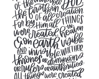 "In Him & For Him - Colossians 1:15-16 - Printable Scripture Art - Instant Download - Inlcudes 8X10"" and 11X14"" sizes"
