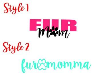 "5"" Fur Mom/Momma Decal"