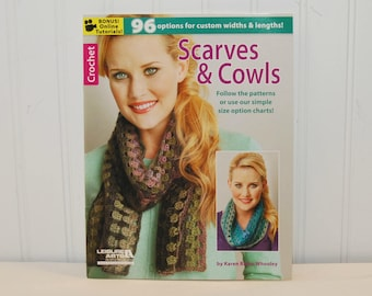 Scarves & Cowls Booklet by Karen Ratto-Whooley (c. 2014) Leisure Arts, Crochet Patterns for Scarves and Cowls, Fashion Accessory, Gift Idea