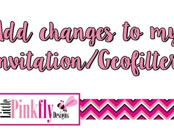 Add a change to my Invitation/Geofilter