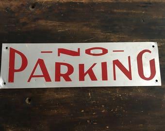 Vintage NO PARKING Metal Sign / Red Lettering / No Parking / Traffic