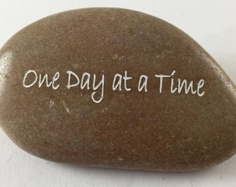 One Day at a Time - Engraved River Rock Inspirational Word Stone