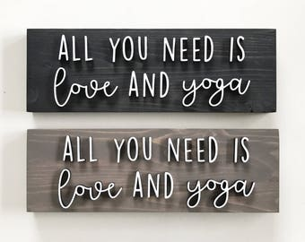 All You Need Is Love And Yoga - Laser Cut Sign