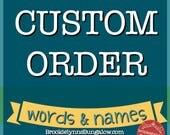 Custom Order Words and Na...