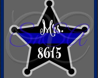 Police Badge SVG Thin Blue Line 1 2 Team Shirt Hat Sign Proud Wife Mom Daughter Dad St Day Sign Mug Cup Number Cricut Vinyl Star 2017 Decal.
