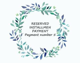 Custom order -RESERVED, INSTALLMENT PAYMENT for Govinda Kuna Payment number 5- Custom ring