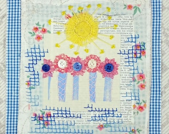 "Sunny Floral Artsy Gift Mixed Media Textile Collage -""Grandmother's Garden"""