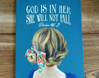 God is in her she will not fall - Psalm 46:5 - children's room - nursery decor - hand painted canvas panel