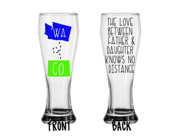 Custom Father Daughter Love Long Distance States Father's Day Gift Pilsner Bar Glass