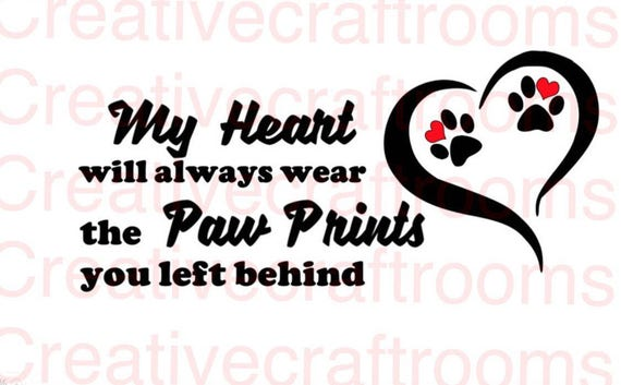 Paw Prints you left behind PNG,  Paw print Png, Your paws were ready PNG, Digital Print and cut Cutting File, Paw Prints Png, Png, Cricut