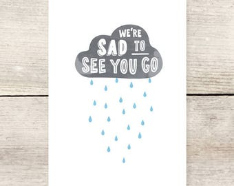 Sad to See You Go greeting card, Miss You, Moving Away, Going Away Party card