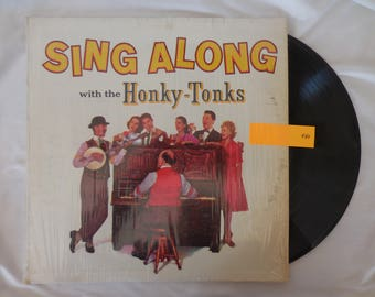 Sing Along with the Honky-Tonks Vinyl LP Record 33RPM