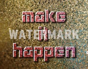 MAKE IT HAPPEN 2 - Motivational Quote Poster - Art Print Photo Gift