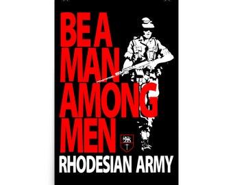 Be A Man Among Men Rhodesian Army Poster