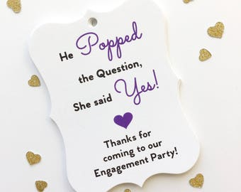 Engagement Tags, Thank You Tags, He Popped The Question, Engagement Thank You Tags, Wedding Favor Tags  (EC-081-BP)