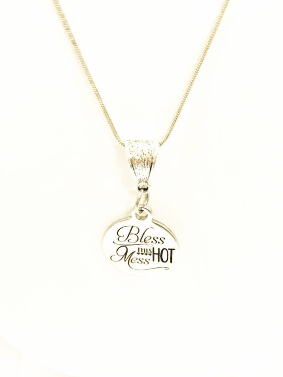 Christian Jewelry, Bless This Hot Mess Necklace, Christian Necklace, Blessed Hot Mess, Bless This Hot Mess Jewelry, Girlfriend Gift For Her
