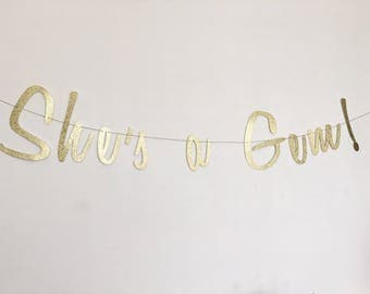 She's A Gem Banner - Gold Script Banner - Custom Bridal Banner - Bachelorette Banner - Cursive Banner - She's A Gem Party - Diamond Decor