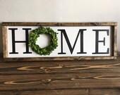 Home boxwood wreath farmhouse sign SMALL SIZE