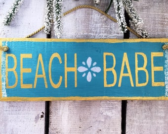 Beach Babe. Beach Sign. Gift for her. Gift for Girls. Girls Room Decor. Beach House Sign. Beach House Decor.