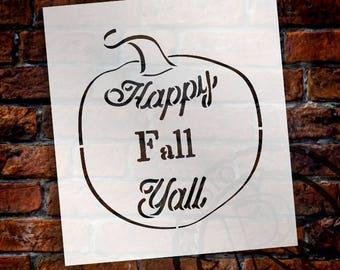 Happy Fall Ya'll - Pumpkin - Word Art Stencil - Select Size - STCL2109 - by StudioR12