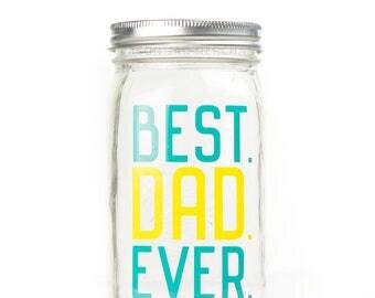 Best Dad Ever Drinking Jar