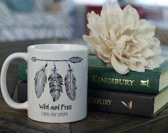 Wild and Free Coffee Mug - Coffee Lover - Feathers