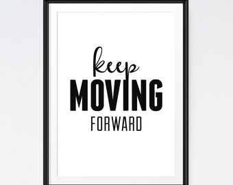 Keep moving forward art, Quote poster, Inspirational Print, Motivational art, Fitness motivation, Wall decor, Digital art print, Walt Disney