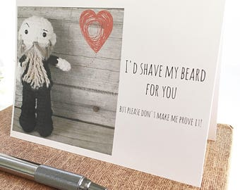 Funny Beard Card - Mothers Day Card - for wife - beard gift - love greeting card - Shave My Beard For You - funny valentine