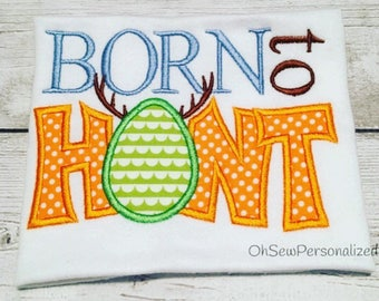 Born To Hunt - Born To Hunt Easter Shirt - Easter Shirt For Boys - Boy Easter Shirt - Easter Shirt -Easter Shirts