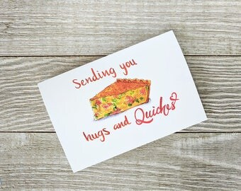 Sending you hugs and quiches, Food pun card, Food pun, Quiche card, foodie card, Blank Greetings card