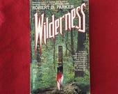 WILDERNESS (Paperback Novel by Robert B. Parker)