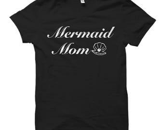 Mermaid Mom Shirt Mermaid Fan Shirt for Mom T-Shirts Mom Gifts Mermaid Gifts for Moms Mermaid T-Shirts for Mermaid Fans Gifts Mermaid Shirts
