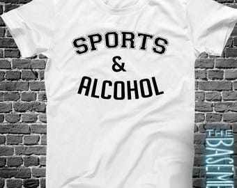sports & alcohol - funny drinking tshirt